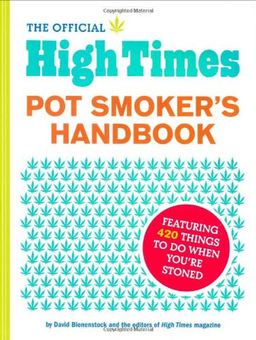 The Official High Times Pot Smokers Handbook - Sweet Pea and Tulip