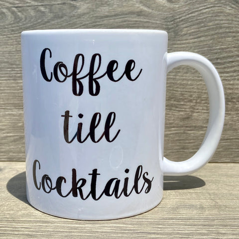 Coffee Till Cocktails Coffee Mug - Sweet Pea and Tulip