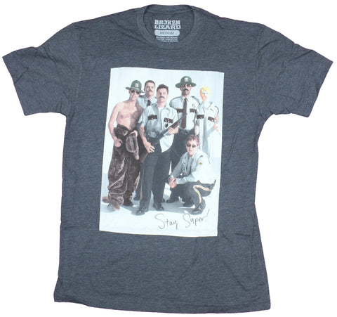 Super Troopers Movie Mens T-Shirt - Stay Super Signed Photo Image