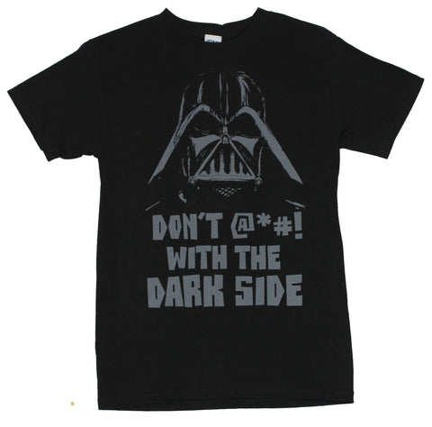 Star Wars Mens T-Shirt  - dont &#$!!%% with The Dark SideDarth Vader Image o