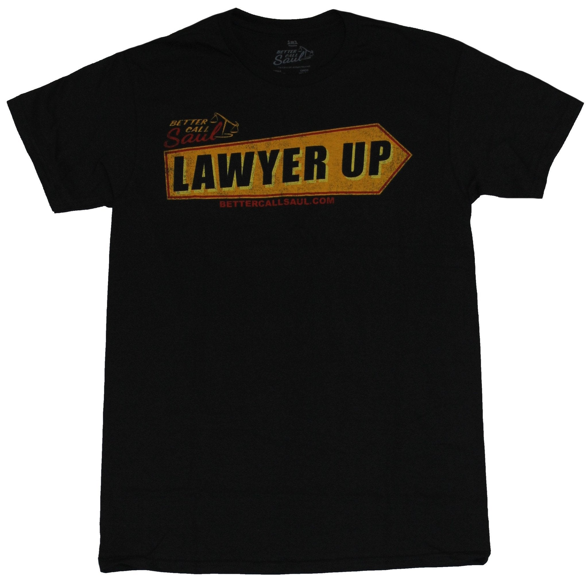 Better Call Saul Mens T-Shirt - Distressed Lawyer Up Sign Image