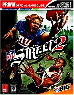 NFL Street 2 (Prima Official Game Guide) by Mylonas, Eric