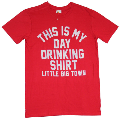 Little Big Town Mens T-Shirt - This is My Day Drinking Shirt