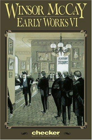 Winsor McCay: Early Works, Vol. 6 (Winsor McCay: Early Works) [Paperback] [Se...
