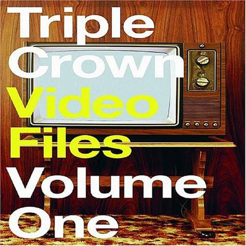 Triple Crown Video Files, Vol. 1