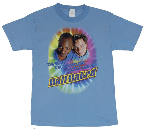 Half Baked (Starring Dave Chappelle and Jim Beurer) Mens T-Shirt  - Im Sexy,