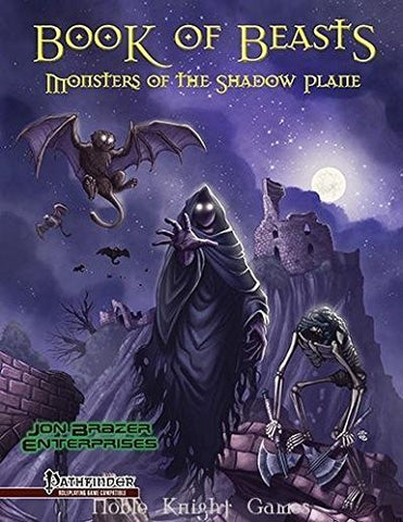 Book of Beasts: Monsters of The Shadow Plane (Pathfinder Roleplaying Game) - Inmyparentsbasement.com