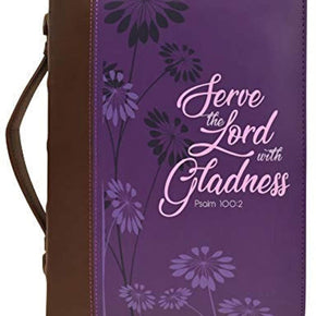 "Women's Bible Cover , ""Serve The Lord with Gladness- Psalm 100:2"""