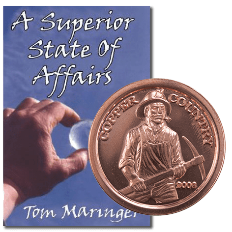 """A Superior State of Affairs"" and a Copper Country Coin"