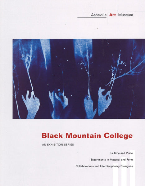 Black Mountain College: An Exhibition Series