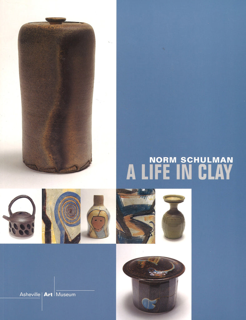 A Life in Clay: Norm Schulman