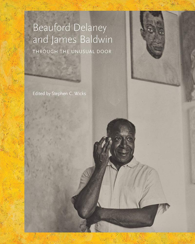 Beauford Delaney and James Baldwin: Through the Unusual Door