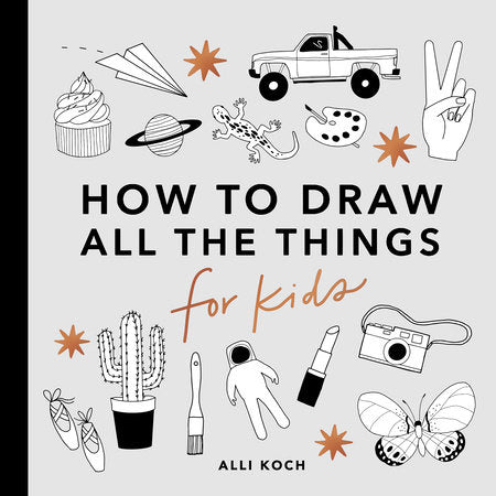 Learn to Draw All The Things For Kids