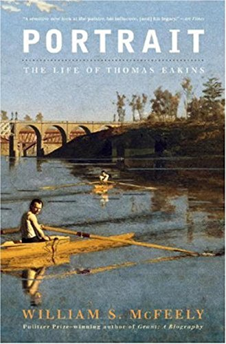 Porait: The Life of Thomas Eakins