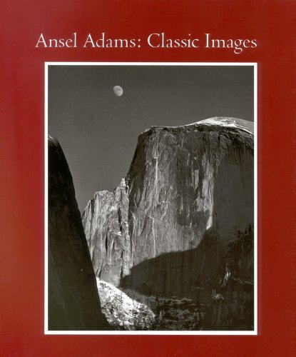 Classic Images-Ansel Adams