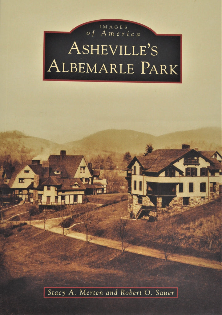 Asheville's Albermarle Park - Images of America