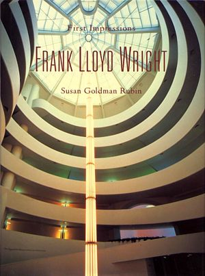Frank Lloyd Wright - First Impressions