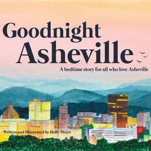 """Goodnight Asheville"" children's book about Asheville"