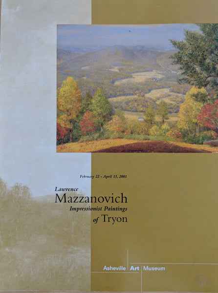 Lawerence Mazzanovich: Impressionist paintings of Tryon