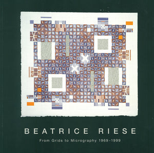 Beatrice Riese: From Grids to Micrography
