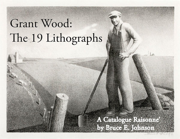 Grant Wood; The 19 Lithographs