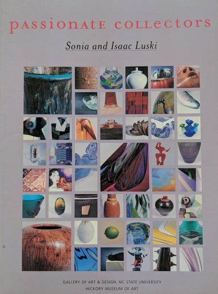 Passionate Collectors: Sonia and Isaac Luski