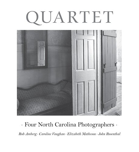 Quartet: Four NC Photographers