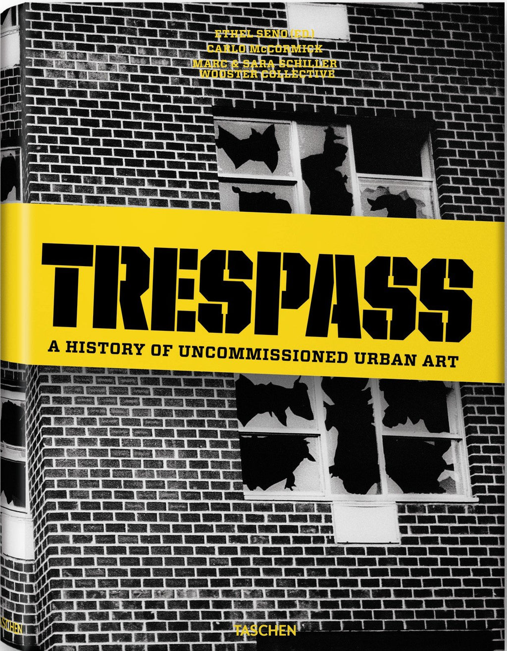 Tresspass: A History of Uncommissioned Urban Art
