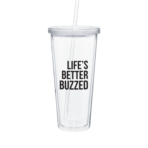 """Life's Better Buzzed"" Tumbler - Better Buzz Coffee"