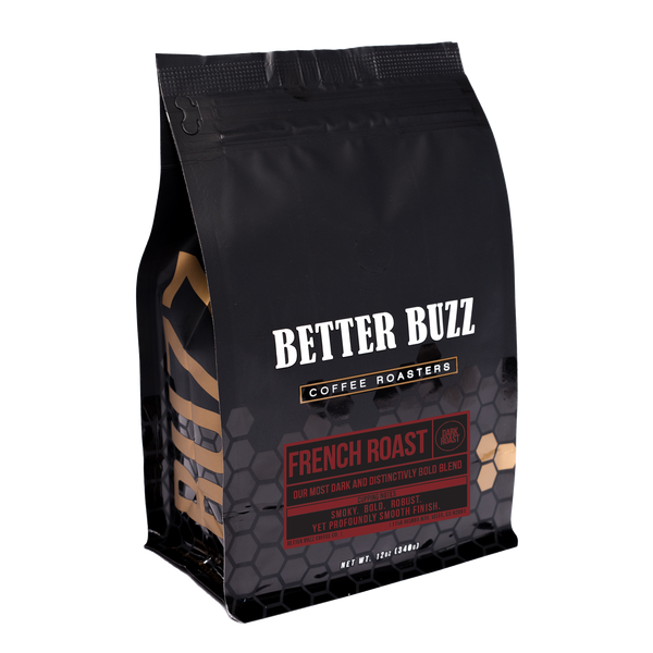 French Dark Roast - Better Buzz Coffee