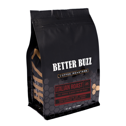 Italian Dark Roast - Better Buzz Coffee