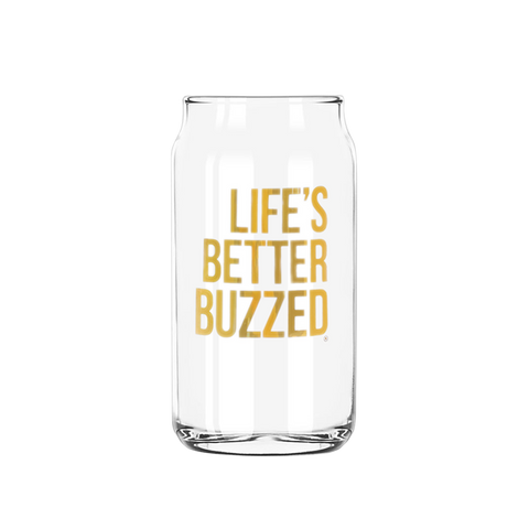 """Life's Better Buzzed"" Glass Can - Better Buzz Coffee"