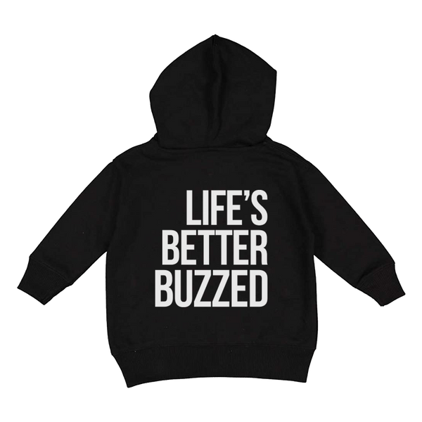 Life's Better Buzzed Toddler Hoodie - Better Buzz Coffee