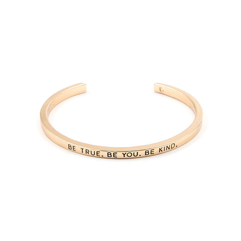 Be True Be You Be Kind Cuff Bangle - Florence Scovel - 2