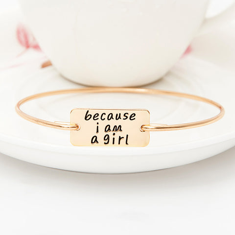 Because I am A Girl Bangle - Ashley Jewels - 2