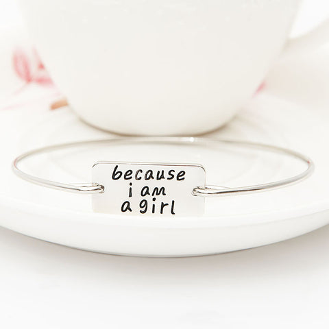 Because I am A Girl Bangle - Ashley Jewels - 3