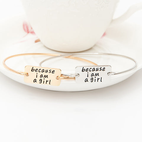 Because I am A Girl Bangle - Ashley Jewels - 1