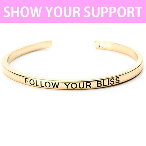 Follow Your Bliss Cuff Bangle