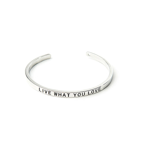 Live What You Love Cuff Bangle