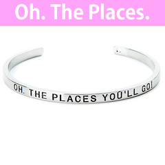 Oh The Places You'll Go Cuff Bangle