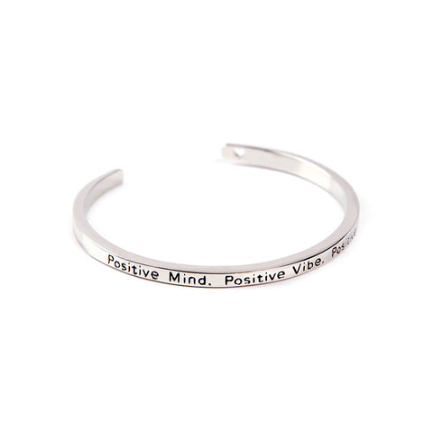 Positive Mind, Positive Vibe, Positive Life Cuff Bangle