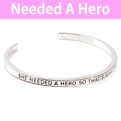 She Needed A Hero Cuff Bangle