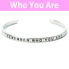 Remember Who You Are Cuff Bangle