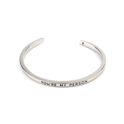 You're My Person Cuff Bangle