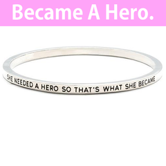 She Needed A Hero Simple Bangle