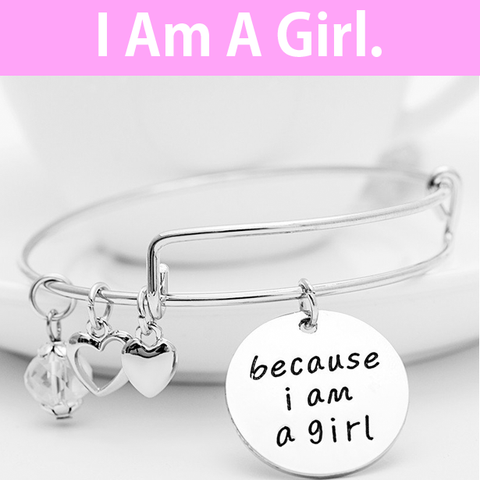 Because I am a Girl Charm Bangle