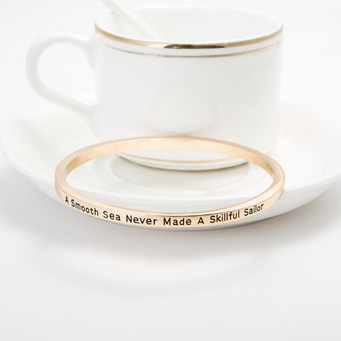 A Smooth Sea Never Made A Skilled Sailor Bangle - Florence Scovel - 2