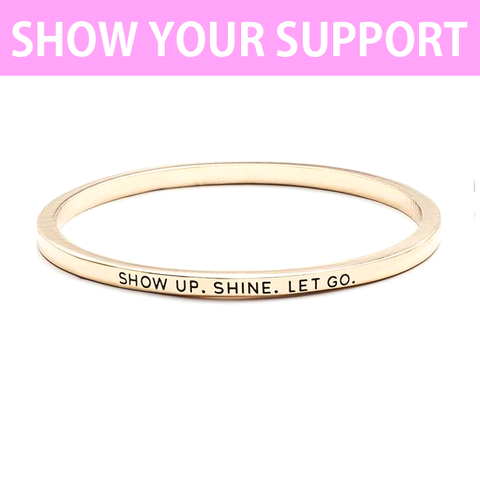 Show Up Shine Simple Bangle
