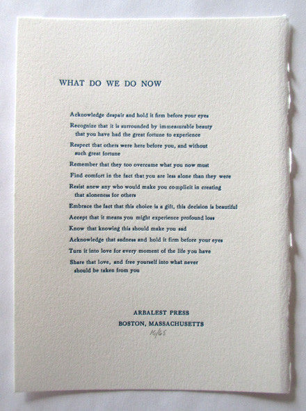 What Do We Do Now (Poetry Broadside)