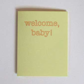 welcome baby! Congratulations card